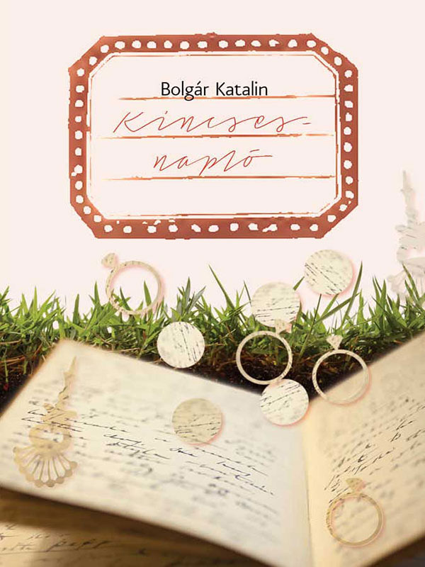 Bolgár Katalin – Kincsesnapló