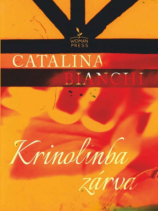 Catalina Bianchi – Krinolinba zárva